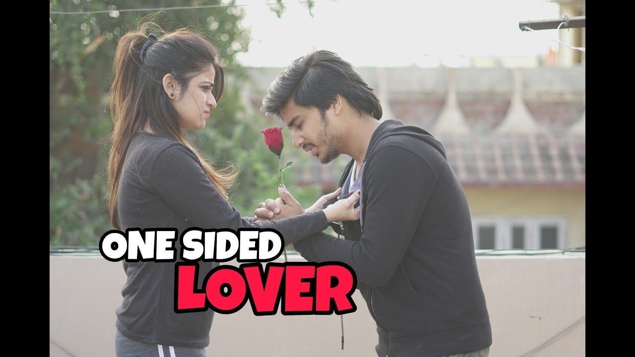 True love Story | One Sided Love | Ek Tarfa Pyar | Cute Unexpected Love Story 2018