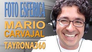Fotografía Esférica con Mario Carvajal: Google Maps, Drones y TAYRONA 360 Free HD Video