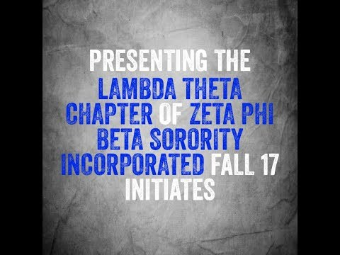 Zeta Phi Beta Sorority Inc. Lambda Theta Chapter New Member Presentation 2017