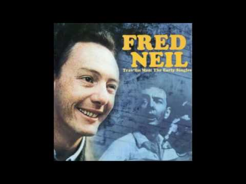 "Fred Neil: ""Everybody's Talkin'"" Live - 1965-66 from ""Two sides of Fred Neil"""