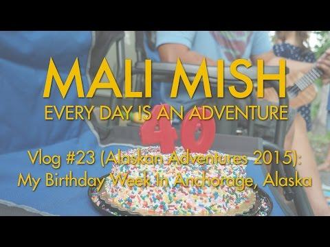 Vlog 23: My Birthday Week In Anchorage, Alaska