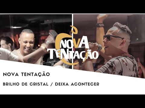 BRILHO DE CRISTAL /  DEIXA ACONTECER -...