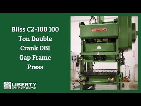 Bliss C2-100 100 Ton Double Crank OBI Gap Frame Press - Liberty #35684
