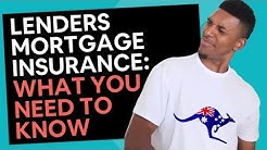 Lenders Mortgage Insurance [What You Need To Know about LMI]