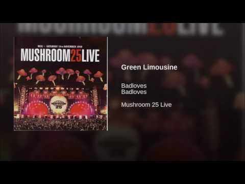 The Badloves - Green Limousine (Live at Mushroom 25)
