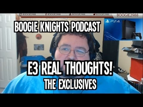 Who won e3? Actual Thoughts - Boogie Knights