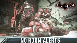 COM; Batman; Arkham Knight; No Room Alerts