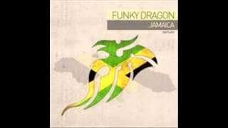 Funky Dragon - Jamaica ( Original Mix )