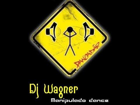 CD DJ WAGNER MANIPULADO DANCE(COMPLETO)