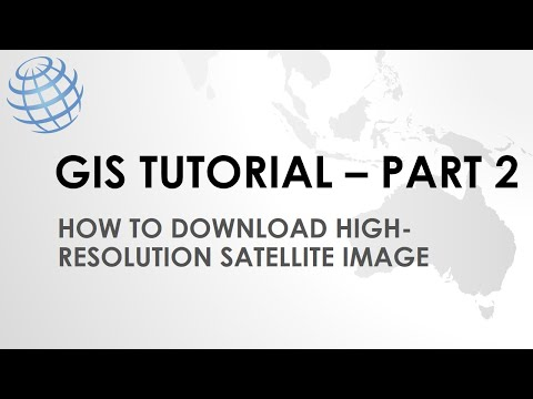 GIS Tutorial | Part 2 | Download High-resolution Satellite Image From Google Earth Pro
