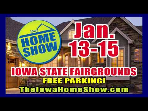 Iowa Home Show Jan 13-15