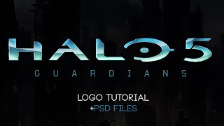 Halo 5: Guardians Logo Photoshop Tutorial +PSD Files