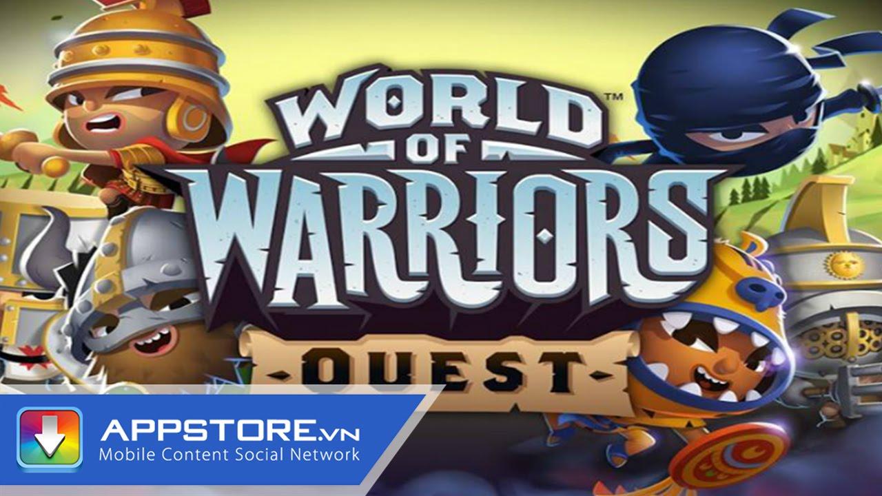 [Game] World Of Warriors Quest – Chiến binh huyền thoại – AppStoreVn