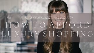 Smart Shopping: 4 Tips for Affording Luxury | Episode No. 11