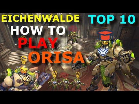 HOW TO PLAY EICHENWALDE [ ORISA ] [TOP 10 MAIN TANK]