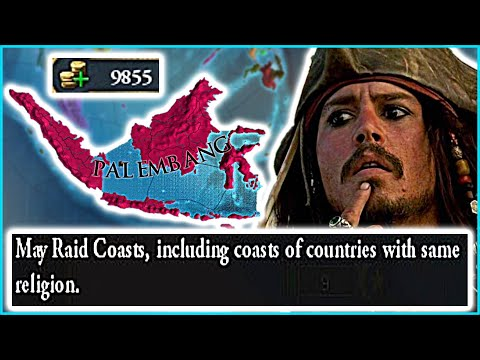 1000 Ducats Per Raid??? Palembang Pirates ARE OVERPOWERED I EU4 Pirates Guide |