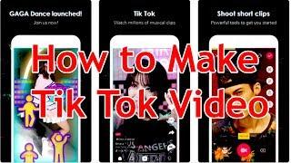 How to Make Tik Tok Video | Beginners Guide to Tik Tok 2018 Bangle