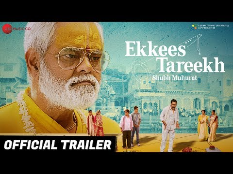 Ekkees Tareekh Shubh Muhurat - Official Trailer | Sanjay Mishra & Chandrachoor Rai
