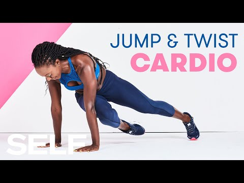 30-Minute Jump and Twist Cardio Workout That Will Have You Breaking a Sweat | SELF