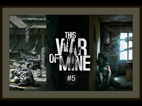 MISTAKES,DEPRESSION,DEATH--- This War of Mine #5