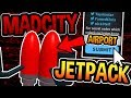JETPACK LOCATION AND NEW AIRPORT UPDATE! (EPIC SECRET) - Mad City