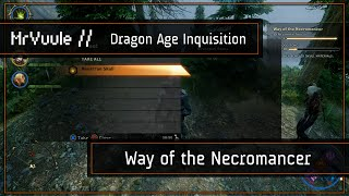 "Dragon Age: Inquisition - ""Way of the Necromancer"" Quest Guide"
