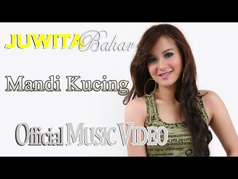 Juwita Bahar - Mandi Kucing [Official Music Video HD]
