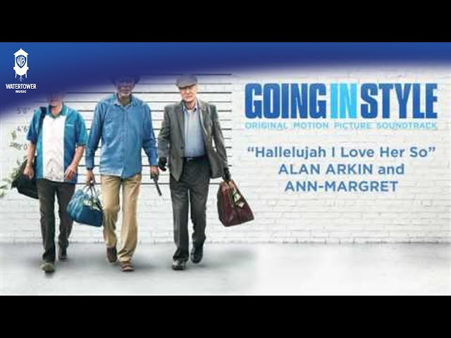 Going In Style Official Soundtrack | Hallelujah I Love Her So | WaterTower
