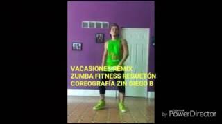 VACASIONES REMIX REGUETÓN coreografía zumba fitness