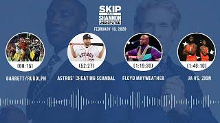 Garrett/Rudolph, Astros, Floyd Mayweather, Ja vs. Zion (2.18.20)   UNDISPUTED Audio Podcast