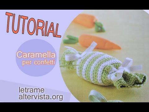 Tutorial Caramella All Uncinetto Idea Bomboniera 11 Youtube
