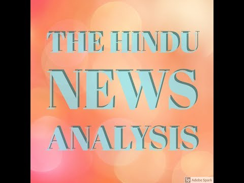 The Hindu  Editorial Newspaper Analysis-[UPSC/SSC/PSC/RBI] Current Affairs