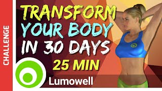 Transform Your Body In 30 Days - Body Toning And Weight Loss Workout