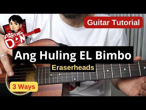 Ang Huling El Bimbo chords guitar tutorial - 3 options no capo w capo easy for beginners