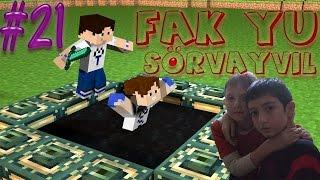 Minecraft Fak Yu Sörvayvıl #21 - Muhammet is Back Hüloooğğğ :D