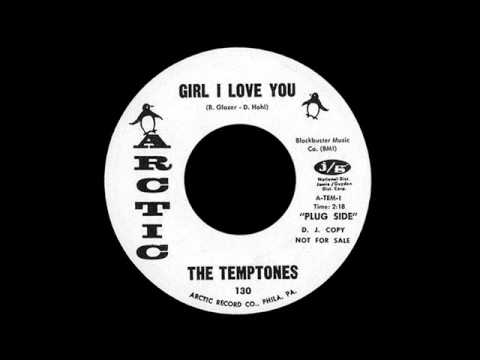 The Temptones - Girl I Love You