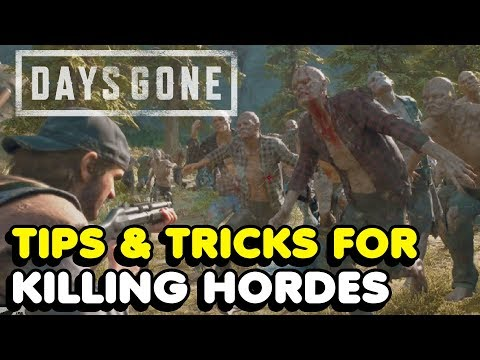 Days Gone - How To Kill Hordes (Tips & Tricks)