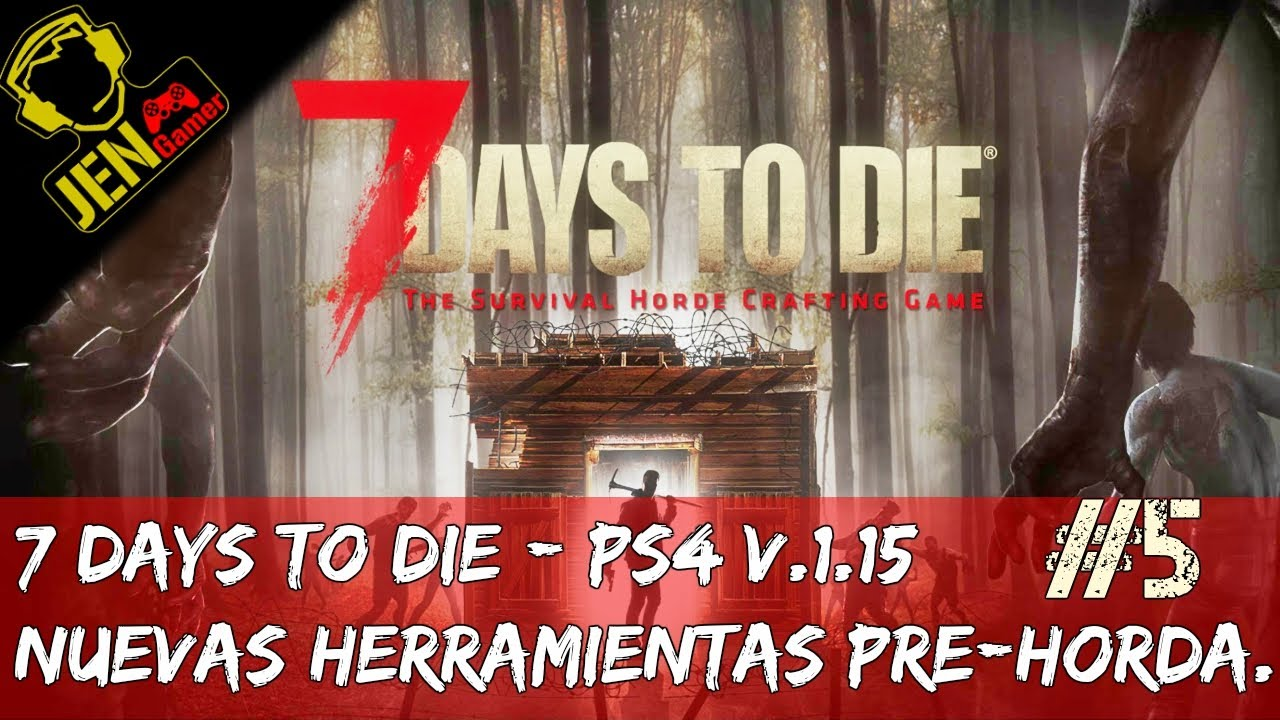 7 days to die ps4 v 5 ballesta y herramientas pre for Cocinar en 7 days to die ps4