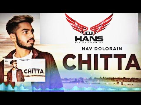 Dj Hans Chitta Remix 2018 Punjabi Song Itone Friends