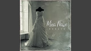 Mina Nawe