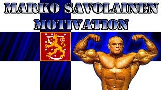 Marko Savolainen   Bodybuilding Motivation