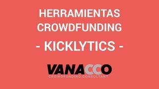Tutorial: ¿Cómo detectar herramientas para tu crowdfunding? (Kicklytics)