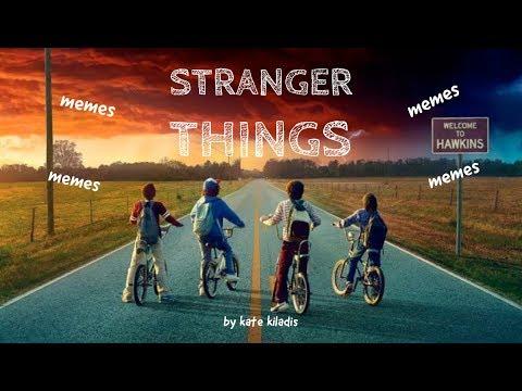 Stranger MEMES
