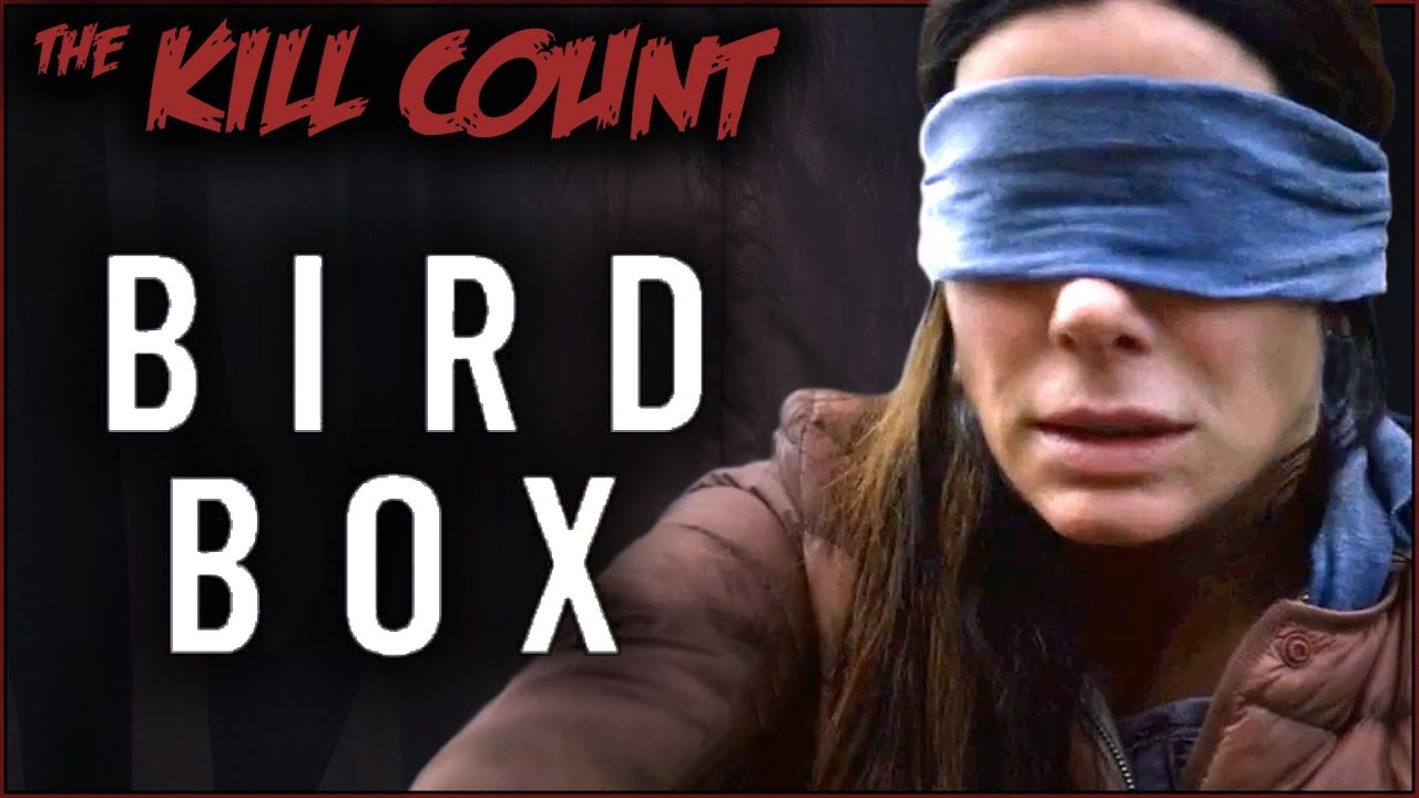 Bird Box 2018 Kill Count Youtube