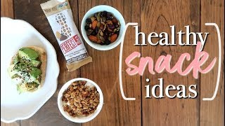 5 HEALTHY SNACK IDEAS + How To Make Them FILLING! Becca Bristow