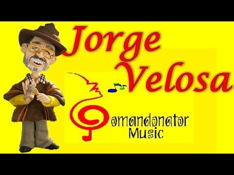 JORGE VELOSA MIX - LO MEJOR DE SU REPERTORIO (Comandonat®r Music)
