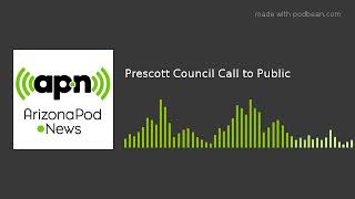 Prescott Council Call to Public