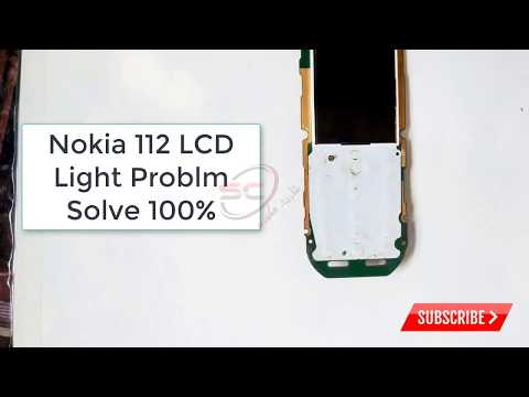 nokia 112 display light not working Solve 100%