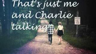 Miranda Lambert Me and Charlie Talking with lyrics (New Video Uploaded)