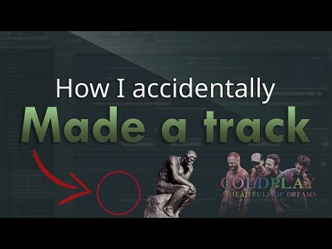 How I ACCIDENTALLY made a track - FL Studio